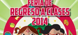 Calendario de la Feria de Regreso a Clases 2014